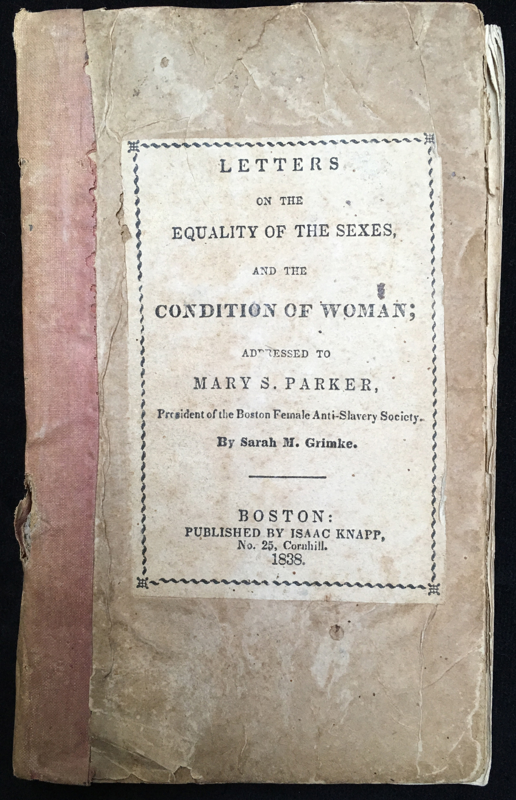 Letters on the Equality of the Sexes, and the Condition of Women. Addressed to Mary S. Parker