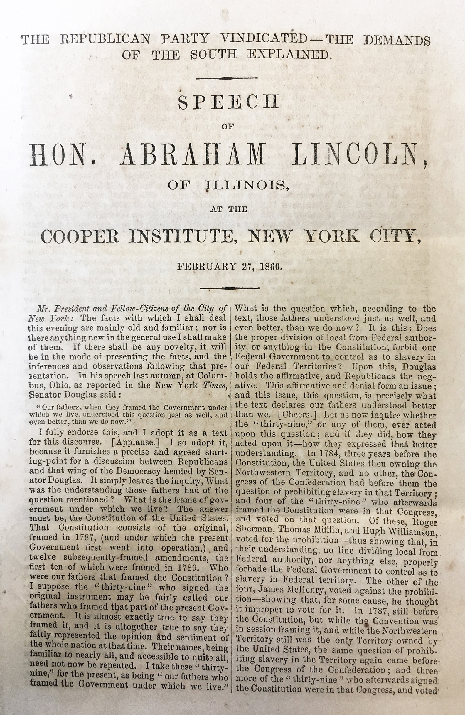 The Republican Party Vindicated-the Demands of the South Explained: Speech of Hon. Abraham Lincoln, of Illinois, at the Cooper Institute, New York City