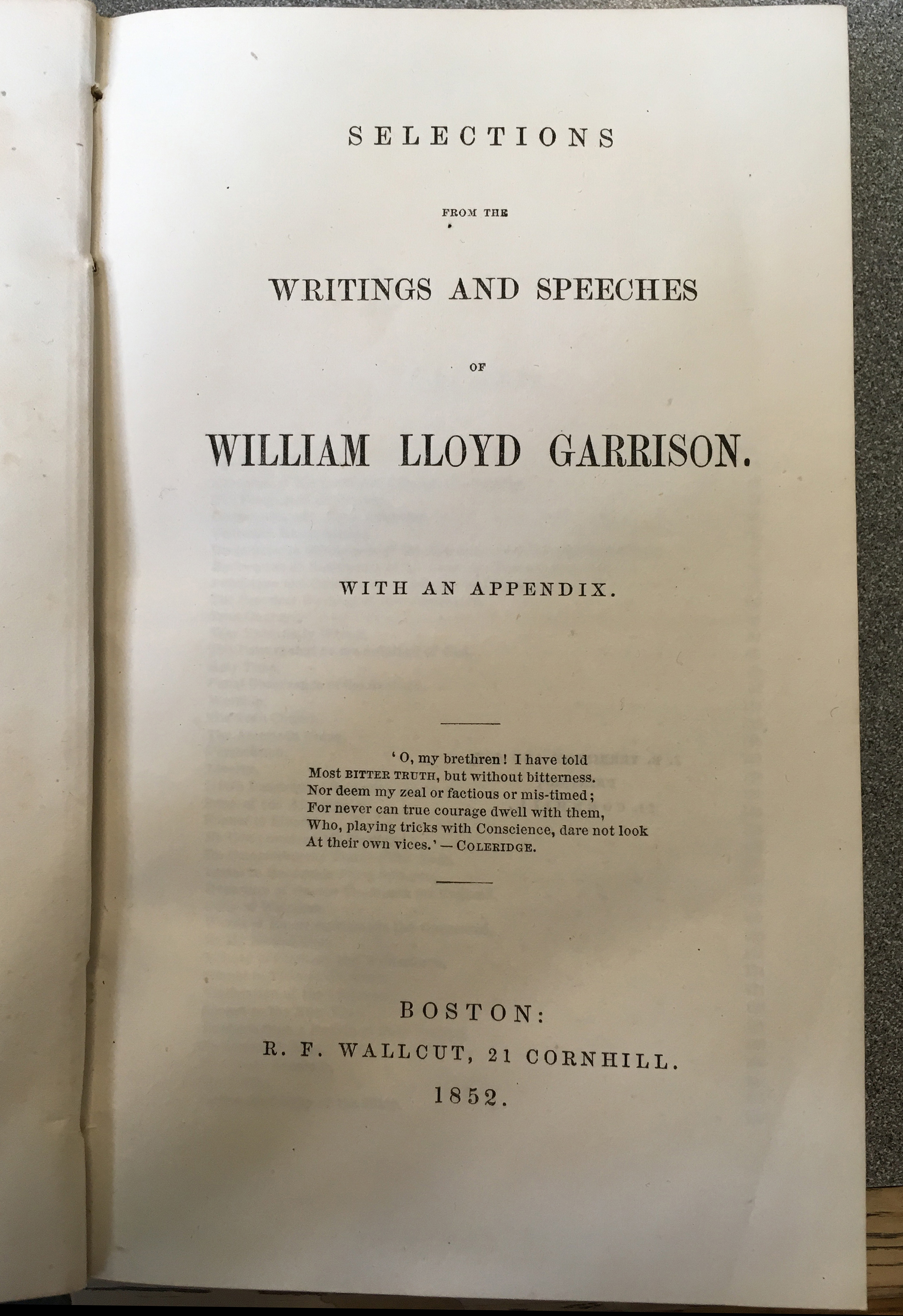 Selections from the Writings and Speeches of William Lloyd Garrison: With an Appendix